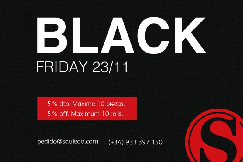 BLACK FRIDAY. 5% de descuento en todos nuestros productos